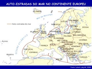 AUTO-ESTRADAS DO MAR NO CONTINENTE EUROPEU