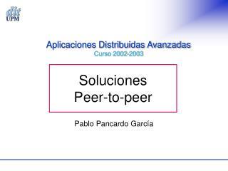 Soluciones Peer-to-peer