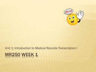 MR250 Week 1