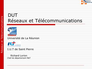 DUT  Réseaux et Télécommunications