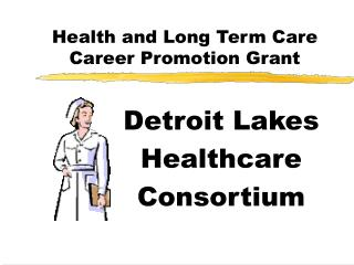 Health and Long Term Care Career Promotion Grant