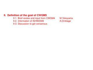 Oct. 2007 3rd CWGM @NIFS