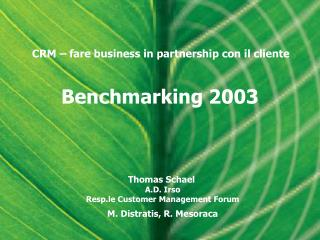 Benchmarking 2003