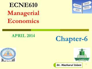 ECNE610 Managerial Economics APRIL 2014