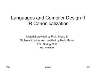 Languages and Compiler Design II IR Canonicalization