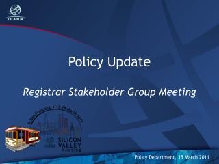 Policy Update Registrar Stakeholder Group Meeting