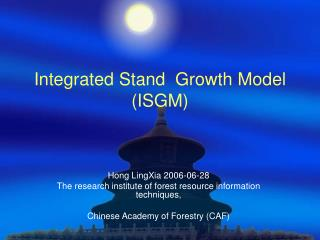 Integrated Stand  Growth Model (ISGM)