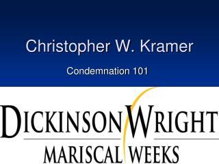 Christopher W.  Kramer