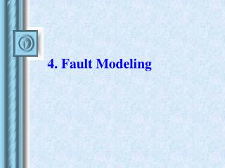 4. Fault Modeling