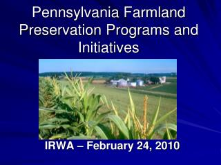Pennsylvania Farmland Preservation Programs and Initiatives