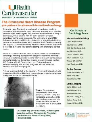 The Structural Heart Disease Program your partners for advanced interventional cardiology