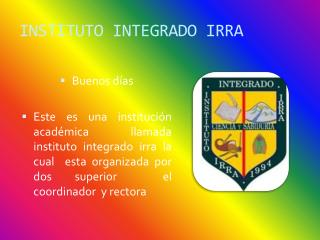 INSTITUTO INTEGRADO IRRA