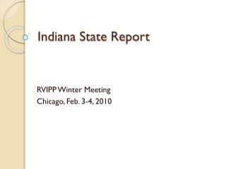 Indiana State Report