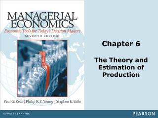 Chapter 6 The Theory and Estimation of Production