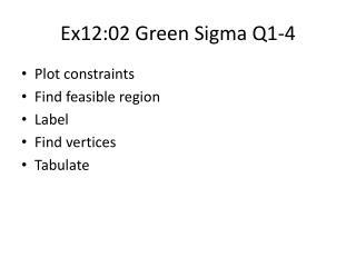 Ex12:02  G reen Sigma Q1-4