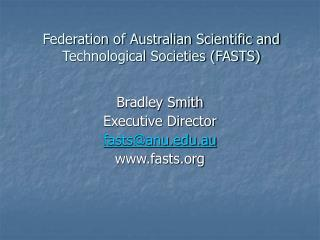 Federation of Australian Scientific and Technological Societies (FASTS)