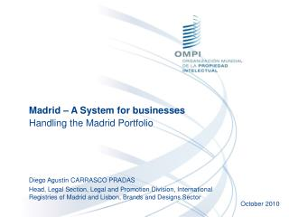 Madrid – A System for businesses Handling the Madrid Portfolio