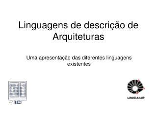 Linguagens de descri��o de Arquiteturas