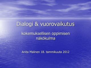 Dialogi & vuorovaikutus