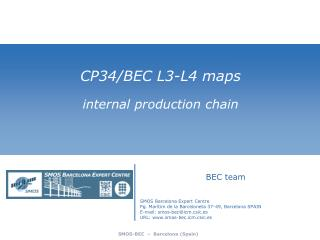 CP34/BEC  L3-L4  maps internal production  chain