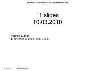 11  slides 10 .0 3 .2010