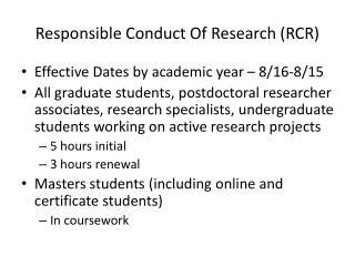 Responsible Conduct Of Research (RCR)