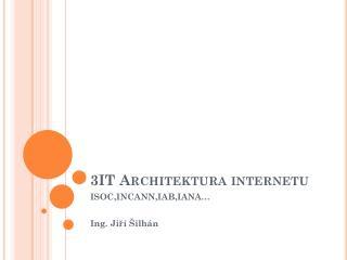 3IT Architektura internetu