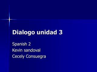 Dialogo unidad 3