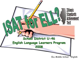 School District U-46 English Language Learners Program 2008