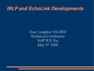 IRLP and EchoLink Developments