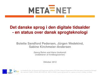 Det danske sprog i den digitale tidsalder - en status over dansk sprogteknologi