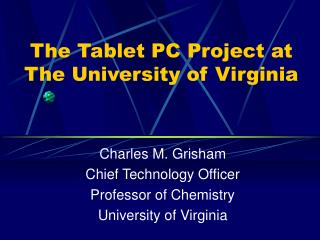 The Tablet PC Project at The University of Virginia