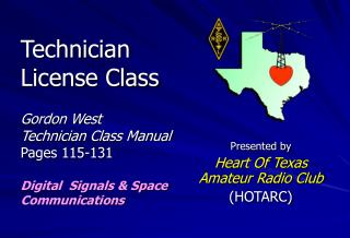 Presented by Heart Of Texas  Amateur Radio Club (HOTARC)