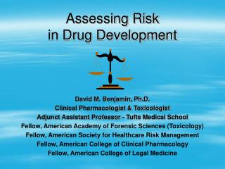 Assessing Risk  in Drug Development