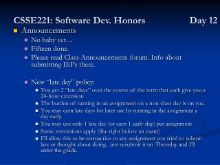 CSSE221: Software Dev. Honors Day 12