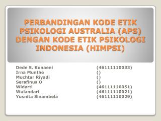 PERBANDINGAN KODE ETIK  PSIKOLOGI AUSTRALIA (APS) DENGAN KODE ETIK PSIKOLOGI INDONESIA (HIMPSI)