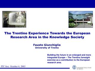 The Trentino Experience Towards the European Research Area in the Knowledge Society