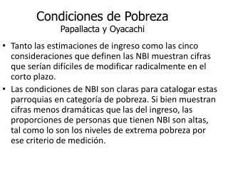 Condiciones de Pobreza Papallacta  y  Oyacachi