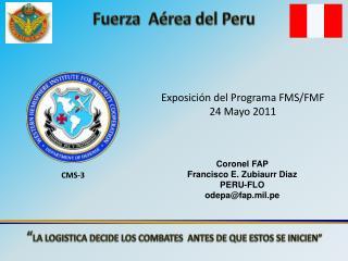 Exposición del Programa FMS/FMF 24 Mayo 2011