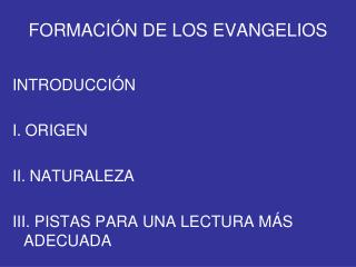 FORMACIÓN DE LOS EVANGELIOS