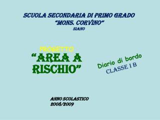 """Scuola Secondaria di Primo Grado """"Mons. Corvino""""  Siano"""