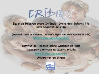 Equip de Recerca sobre Infància, Drets dels Infants i la seva Qualitat de Vida