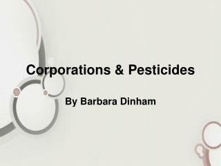 Corporations & Pesticides