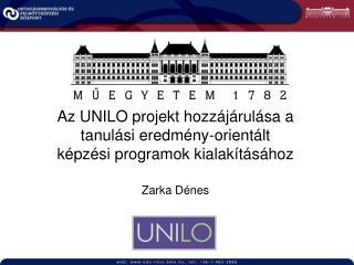 Az UNILO projekt hozzájárulása a tanulási eredmény-orientált képzési programok kialakításához