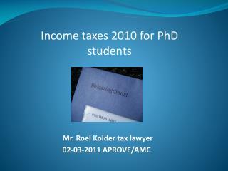 Mr. Roel Kolder tax lawyer  02-03-2011 APROVE/AMC