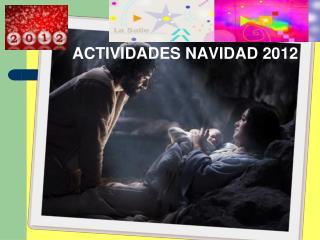 ACTIVIDADES NAVIDAD 2012