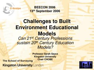 Challenges to Built Environment Educational Models