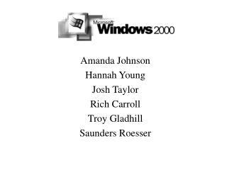 Amanda Johnson Hannah Young Josh Taylor Rich Carroll Troy Gladhill Saunders Roesser