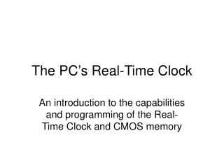 The PC�s Real-Time Clock