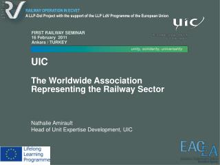 UIC The Worldwide Association Representing the Railway Sector  Nathalie Amirault
